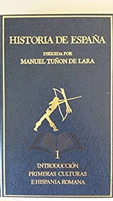 HISTORIA DE ESPAÑA. Tomo 1: INTRODUCCION. PRIMERAS CULTURAS E HISPANIA ROMANA: Amazon.es: TARRADELL MATEU, Miquel/ MANGAS MANJARRÉS, Julio: Libros