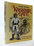The Kashmir Gate Lieutenant Home and the Delhi VC's 9780902633872