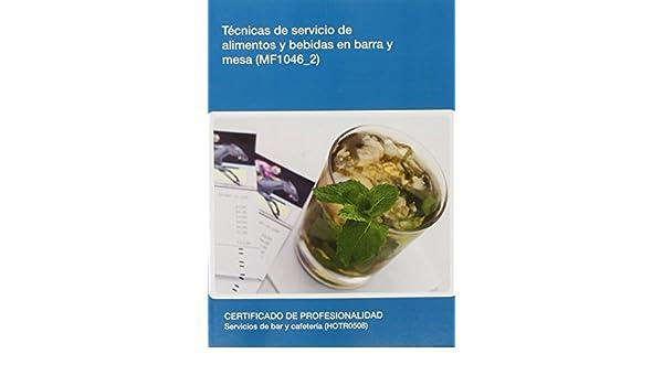 MF1046_2 Técnicas de servicio de alimentos y bebidas en barra y ...