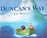 Duncan's Way, Ian Wallace and I. Wallace, 0888993889