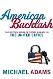 American Backlash, Michael Henry Adams, 0670063703