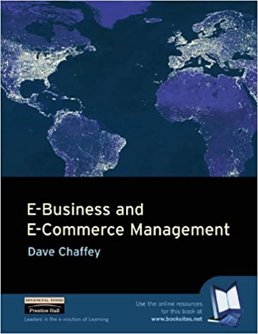 E business and e commerce management strategy implementation and e business and e commerce management strategy implementation and practice dave chaffey 9780273651888 amazon books fandeluxe Gallery