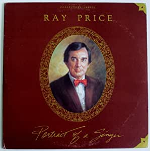 Ray Price: Portrait of a Singer (Collector's Series)