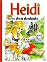Heidi et les chiens d'avalanche par Spyri