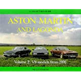 Aston Martin and Lagonda: V8 Cars v. 2: A Collector's Guide