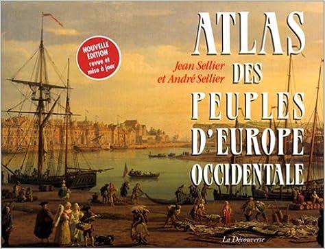 Atlas des peuples d'Europe occidentale. Edition 2000