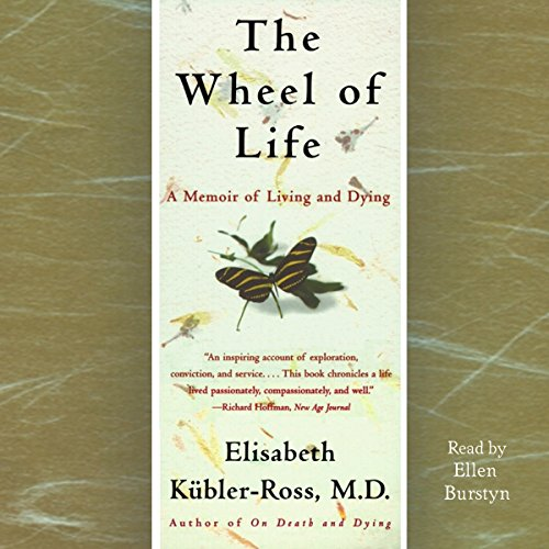 Pdf Memoirs The Wheel of Life: A Memoir of Living and Dying