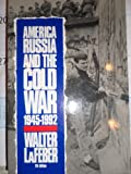 America, Russia, and the Cold War, 1945-1992, Lafeber, Walter, 0070358532
