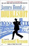 Doubleshot, Raymond Benson, 0515130613