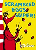 img - for Scrambled Eggs Super! (Dr Seuss Yellow Back Book) by Dr. Seuss (4-Aug-2003) Paperback book / textbook / text book