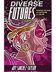 Diverse Futures: Science Fiction and Authors of Color