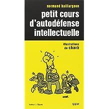 PETIT COURS D'AUTODÉFENSE INTELLECTUELLE