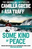 Some Kind of Peace by Camilla Grebe front cover