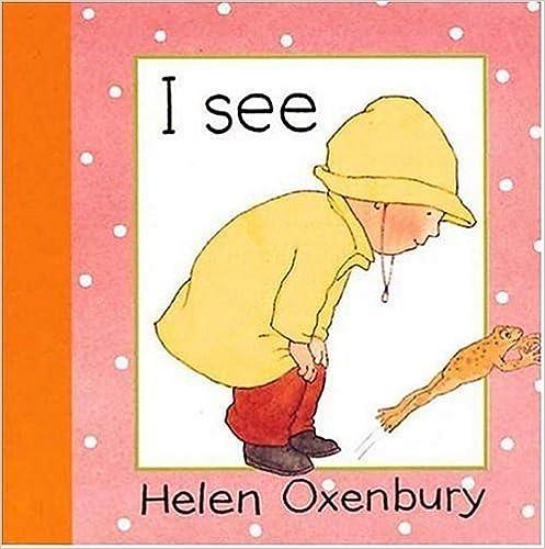 I See (Baby Beginner Board Books) Books Pdf File