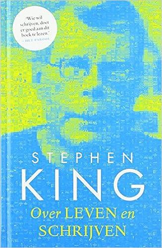 Over leven en schrijven: King, Stephen, Kuipers, Nienke