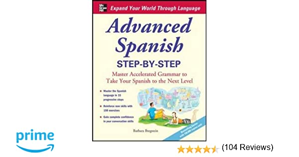 Amazon.com: Advanced Spanish Step-by-Step: Master Accelerated ...