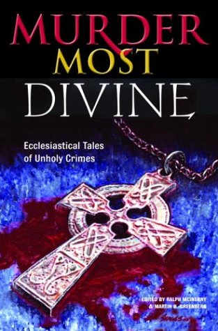 Murder Most Divine: Ecclesiastical Tales of Unholy Crimes PDF Text fb2 ebook