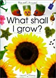 img - for What Shall I Grow? book / textbook / text book