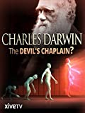 Charles Darwin: The Devil's Chaplain?