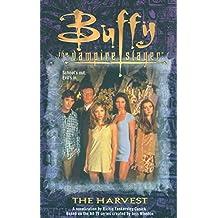 The Harvest (Buffy the Vampire Slayer Book 1)