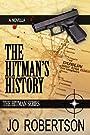 The Hitman's History (The Hitman Series Book 3)