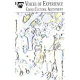 Voices of Experience - Cross Cultural Adjustment [VHS]