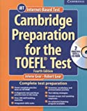 By Jolene Gear Cambridge Preparation for the TOEFL?? Test: Book with CD-ROM and Audio CDs Pack (4th Edition)