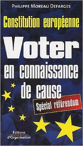 Lire en ligne Voter en connaissance de cause : Constitution européenne pdf, epub