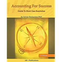 Accounting for Success: The Guide to Short Case Resolution