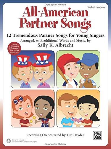 All American Partner Songs  12 Tremendous Partner Songs For Young Singers  Teachers Handbook   Partner Songbooks