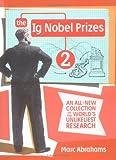 The IG Nobel Prizes 2, Marc Abrahams, 0525949127