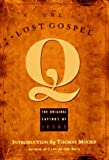 Lost Gospel Q, Thomas Moore, 1569751005