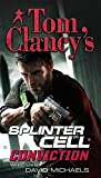 Conviction (Tom Clancy's Splinter Cell) by David Michaels (2009-11-03)
