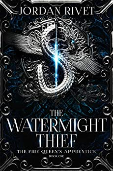 The Watermight Thief