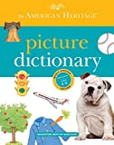 img - for The American Heritage Picture Dictionary by Editors of the American Heritage Dictionaries (2012-07-17) book / textbook / text book