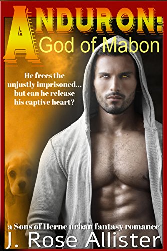 Anduron: God of Mabon (A Sons of Herne Romance) by [Allister, J. Rose]