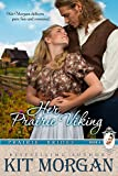 Front cover for the book Her Prairie Viking (Prairie Brides Book Four) by Kit Morgan