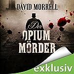 Der Opiummörder | David Morrell