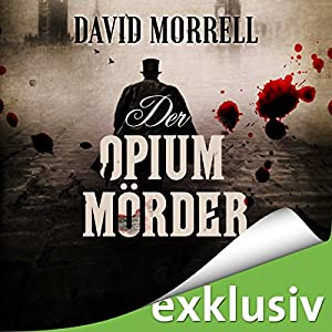 Der Opiummörder Hörbuch