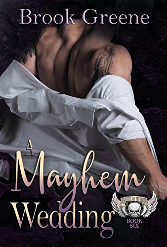 A Mayhem Wedding (The Knights of Mayhem Book (Wedding Knight)