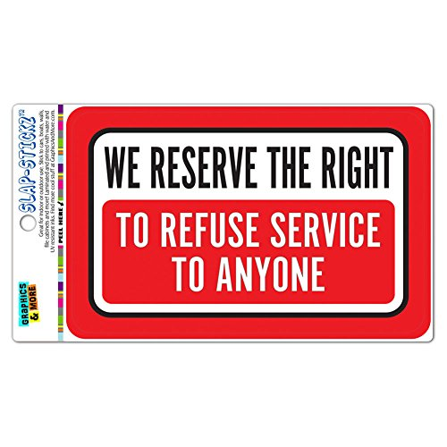 refuse service sign - 8
