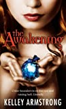 The Awakening by Kelley Armstrong front cover