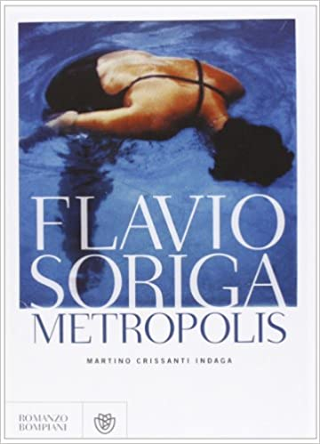 FLAVIO SORIGA METROPOLIS EBOOK DOWNLOAD