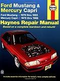 Ford Mustang / Mercury Capri '79'93 (Haynes Repair Manuals)