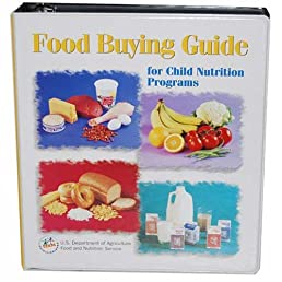 food buying guide for child nutrition programs amazon com books rh amazon com food buying guide calculator food buying guide usda