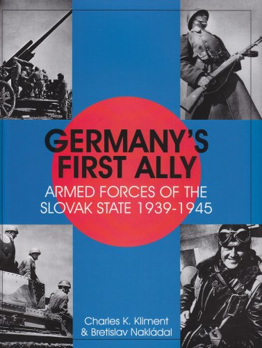 Germany's First Ally: Armed Forces of the Slovak