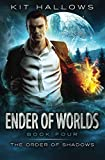 Ender of Worlds (The Order of Shadows) (Volume 4) by  Kit Hallows in stock, buy online here