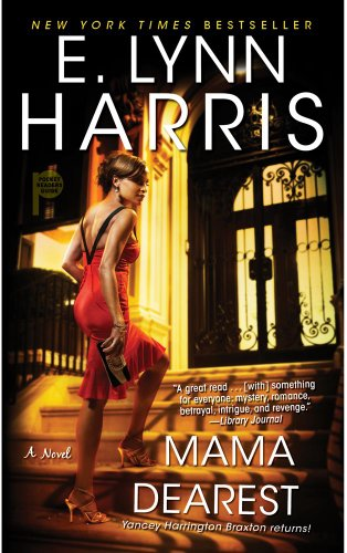 Mama Dearest by E. Lynn Harris