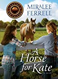 A Horse for Kate (Horses and Friends Book 1)