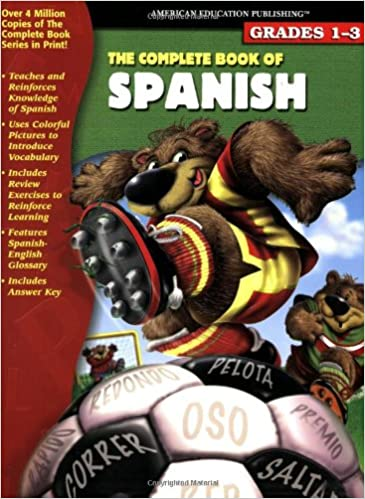 The complete book of spanish english and spanish edition school the complete book of spanish english and spanish edition school specialty publishing 9780769634265 amazon books fandeluxe Image collections